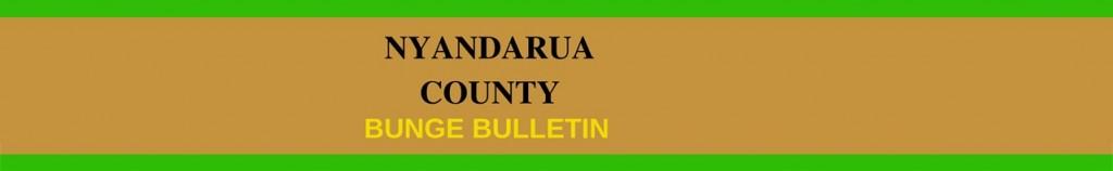 Nyandarua Bunge bulletin